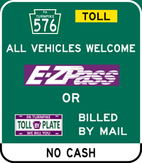 PA Turnpike 576 E-ZPass or PA Turnpike BILL BY PLATE Accepted sign