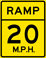 Ramp Speed 20 M.P.H. sign