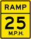 Ramp Speed 25 M.P.H. sign