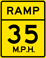 Ramp Speed 35 M.P.H. sign