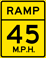 Ramp Speed 45 M.P.H. sign