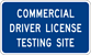Image of a Commercial Driver License Testing Site Sign (I16-1)