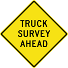 Image of a Truck Survey Ahead Sign (I30-2)