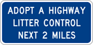 Image of a Adopt-A-Highway, Next 2 Miles Sign (I40-1)
