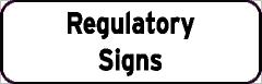Regulatory Signs sign
