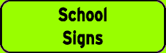 School Signs sign