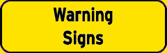 Warning Signs sign