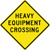 Image of a Heavy Equipment Crossing Sign (W11-10-1)