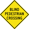 Image of a Blind Pedestrian Crossing Sign (W11-25)