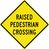 Image of a Raised Pedestrian Crossing Sign (W11-2A)