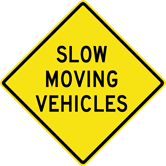 Slow Moving Vehicles Sign (W14-12)