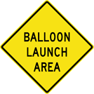 Image of a Balloon Launch Area Sign (W14-16)