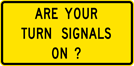 Image of a Are Your Turn Signals On? Sign (W14-22)