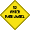 Image of a No Winter Maintenance Sign (W14-5)