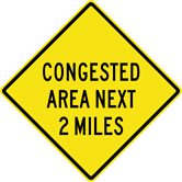 Image of a Congested Area Next (__) Sign (W14-6)