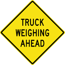Image of a Truck Weighing Ahead Sign (W14-9)