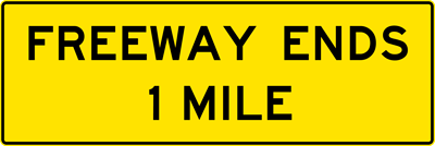 Freeway Ends XX Mile(s) (W19-1)