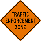 Image of a Traffic Enforcement Zone Sign (W20-102)