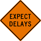 Expect Delays Sign (W20-15)