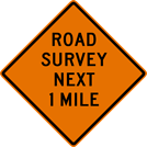 Image of a Road Survey Next (__) Mile Sign (W20-16)