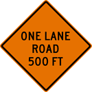 Image of a One Lane Road Sign (W20-4)