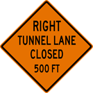 Image of a Tunnel Lane Closed Sign (W20-99)