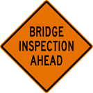 Image of a Bridge Inspection Ahead Sign (W21-11)