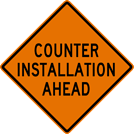Image of a Counter Installation Ahead Sign (W21-15)