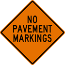 No Pavement Markings Sign (W21-16)