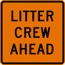 Image of a Litter Crew Ahead Sign (Square) (W21-18A)