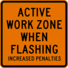 Image of a Active Work Zone When Flashing Sign (W21-19)