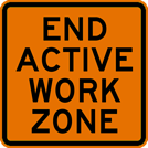 End Active Work Zone Sign (W21-20)