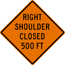 Image of a Right Shoulder Closed (__) Sign (W21-5BR)