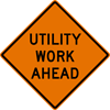 Image of a Utility Work Ahead Sign (W21-7)