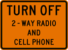 Turn Off 2-Way Radios And Cell Phones Sign (W22-2)