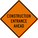 Image of a Construction Entrance Ahead Sign (W25-5)
