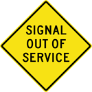 Image of a Signal Out of Service Sign (W3-3-3)