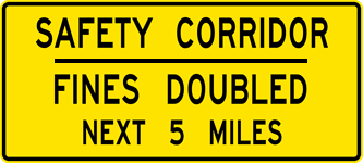 Image of a Safety Corridor — Fines Doubled Next XX Miles Sign (W35-1)