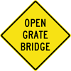 Image of a Open Grate Bridge Sign (W8-103)