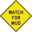 Image of a Watch For Mud Sign (W8-105)