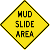 Image of a Mud Slide Area Sign (W8-106)
