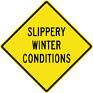 Image of a Slippery Winter Conditions Sign (W8-107)