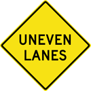 Image of a Uneven Lanes Sign (W8-11)