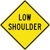 Image of a Low Shoulder Sign (W8-9)