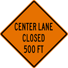 Center Lane Closed Sign (W9-3)