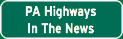 Pennsylvania Highways In the News sign
