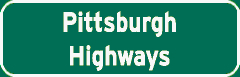 Pittsburgh Highways sign