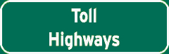 Toll Highways sign